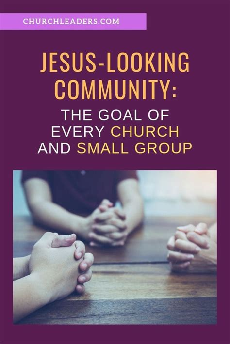 jesus community  goal   church  small group