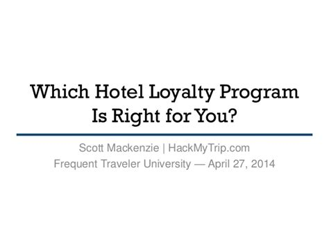 hotel loyalty programs frequent traveler university