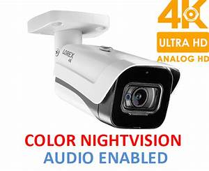 Lorex 4k  8mp  Ultra Hd Outdoor Metal Security Camera With