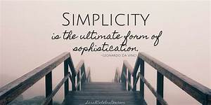 Simplicity, Is, Sophistication