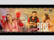 Bebe Full Video 2018 Kuldeep Raseela Latest Punjabi