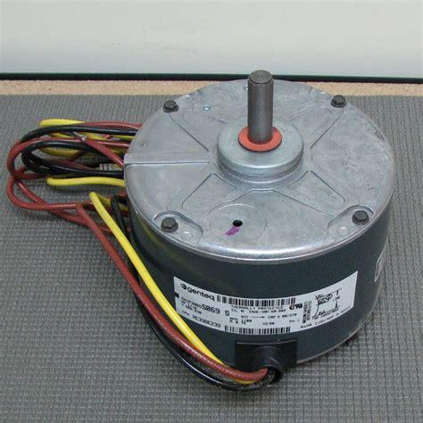 carrier condenser fan motor carrier condenser fan motor hc33ge233 ge model 5kcp39bgs069s