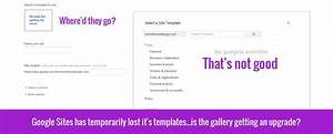 web design with google sites bug report slow or non With google sites template gallery