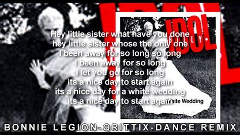 White Wedding Billy Idol Lyric