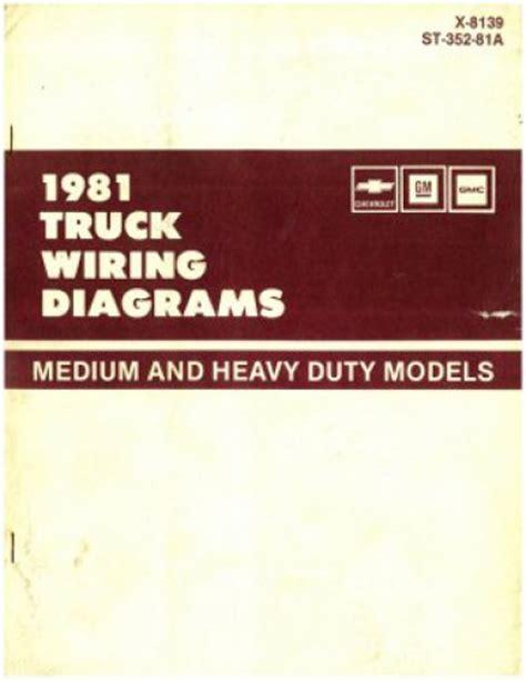 1981 Gmc Wiring Diagram by Chevrolet Gm Gmc Truck Wiring Diagrams Manual Medium And