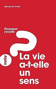 Alpha Course Manual  Alpha Guide For Guests   French