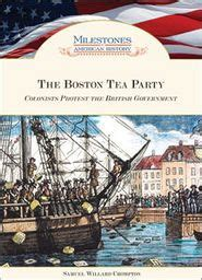 boston tea party colonists protest  british