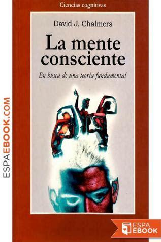 Libro La mente consciente - Descargar epub gratis - espaebook