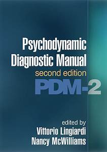 Psychodynamic Diagnostic Manual  Second Edition  Pdm