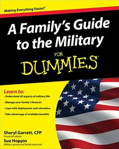 A Family U0026 39 S Guide To The Military For Dummies By Sheryl