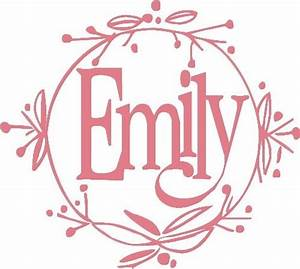 46 best images about emily on pinterest initials diy With letters for emily
