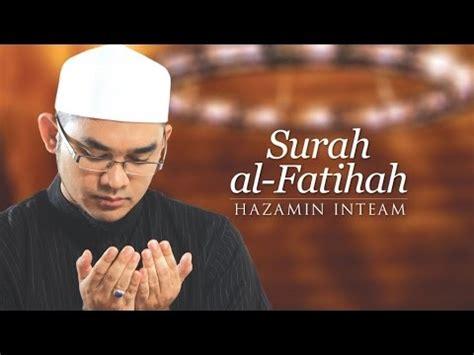 hazamin inteam surah al fatihah youtube