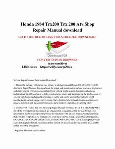 Honda 1984 Trx200 Trx 200 Atv Shop Repair Manual Free Download