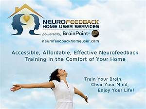 Neurofeedback Home User Services Powered By Brainpaint U00ae For Eeg Biofeedback Brain Training