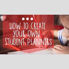 How To Create Your Own Student Planners  Teach Junkie
