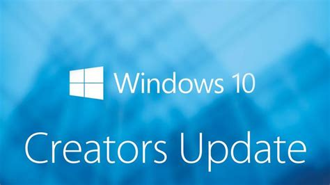 windows 10 creators update 10 best features that you need to know