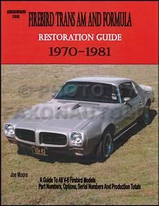 Trans Am Firebird And Formula Restoration Guide Manual
