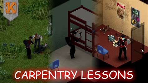 project zomboid carpentry lessons pz build  gameplay