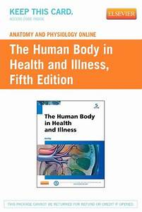 Anatomy And Physiology Online For The Human Body In Health