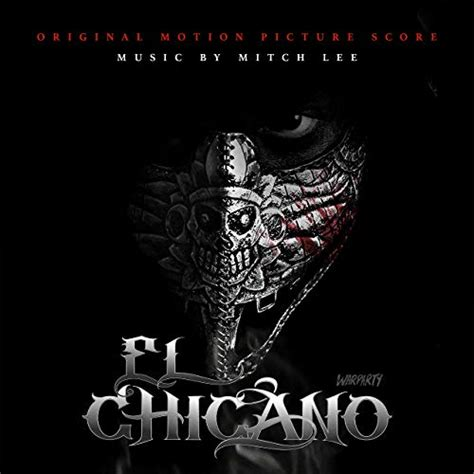 el chicano soundtrack released film  reporter
