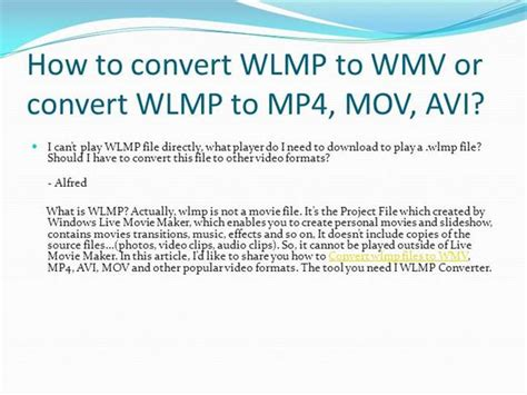 How To Convert Wlmp To Wmv Or Convert Wlmp To Mp4, Mov