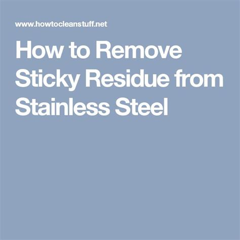 how to remove sticky residue 25 best ideas about remove sticky residue on pinterest remove sticky labels reuse jars and