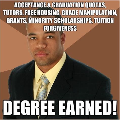 College Degree Meme - college degree meme 100 images this guy has his bachelor s hey everybody this guy just got