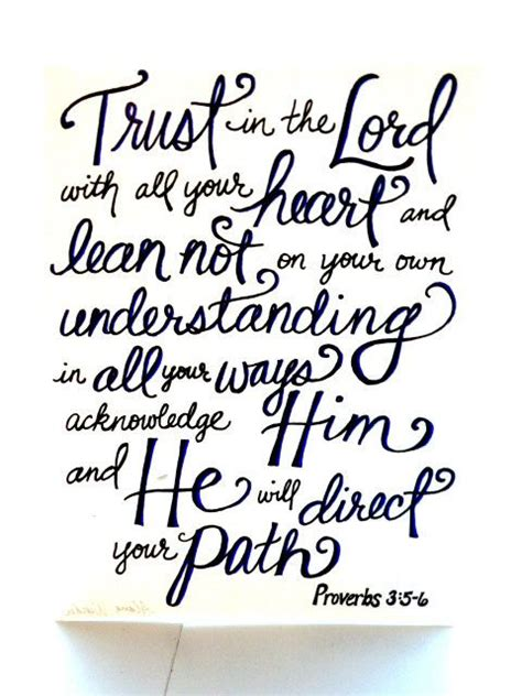 If god created it that way, that's exactly how it supposed to be. trust with all your heart - Bible verse - original art | Tattoo quotes about life, Tattoo quotes ...
