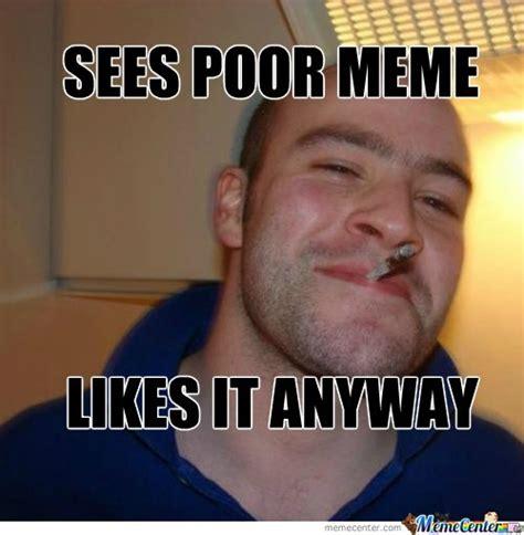 Good Guy Meme - good guy greg birthday memes best collection of funny good guy greg birthday pictures