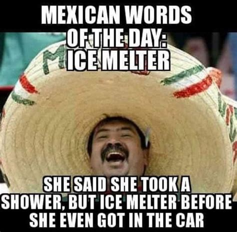 Mexican Word Of The Day Meme - moving to san antonio