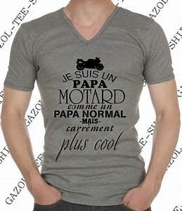 Cadeau Pour Un Motard : t shirt je suis un papa motard comme un papa normal mais carr ment plus cool id e id es ~ Melissatoandfro.com Idées de Décoration