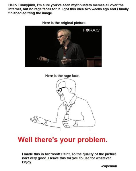 Funnyjunk Memes - hello funnyjunk i m sure you ve seen mythbusters memes all over the internet but no rage faces