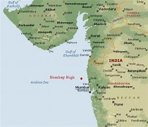 Bombay High | Map of western India, showing ONGC's Bombay ...