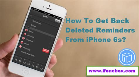 how to get back deleted photos on iphone how to get back deleted reminders from iphone 6s