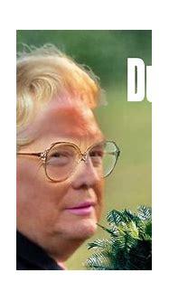 Mrs Dumpsterfire Trump Orange Face Mrs Doubtfire Meme ...