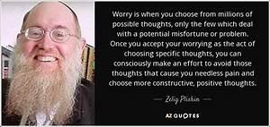 Zelig Pliskin q... Needless Worry Quotes