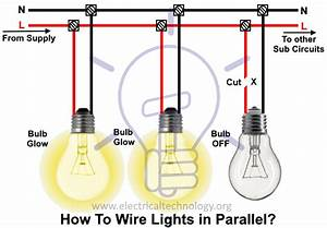 How To Wire Lights In Parallel  Switches  U0026 Bulbs
