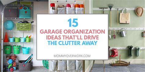 15 Quick, Cheap Garage Organization Ideas Anyone Can Do