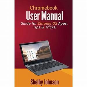 Chromebook User Manual  Guide For Chrome Os Apps  Tips