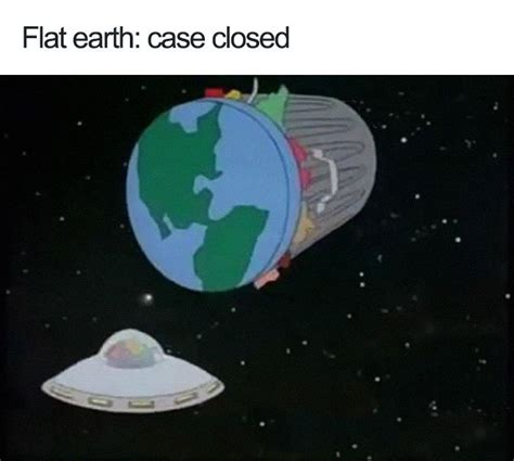 people  trolling flat earthers  hilarious memes