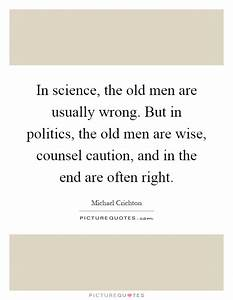 In science, the... Wise Science Quotes