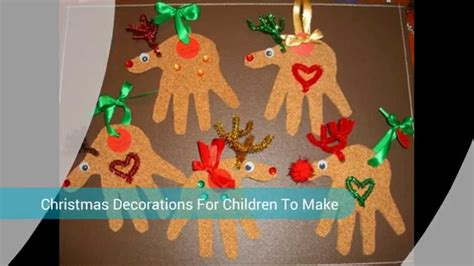 crafts christmas decorations  children youtube