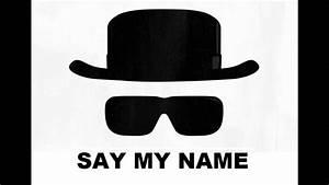 Say My Name : wavmatik say my name youtube ~ Eleganceandgraceweddings.com Haus und Dekorationen
