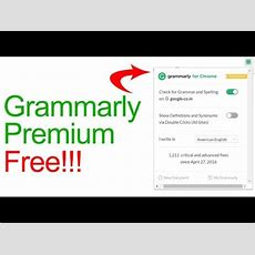 How To Get Grammarly Premium For Free 2018 (not Working