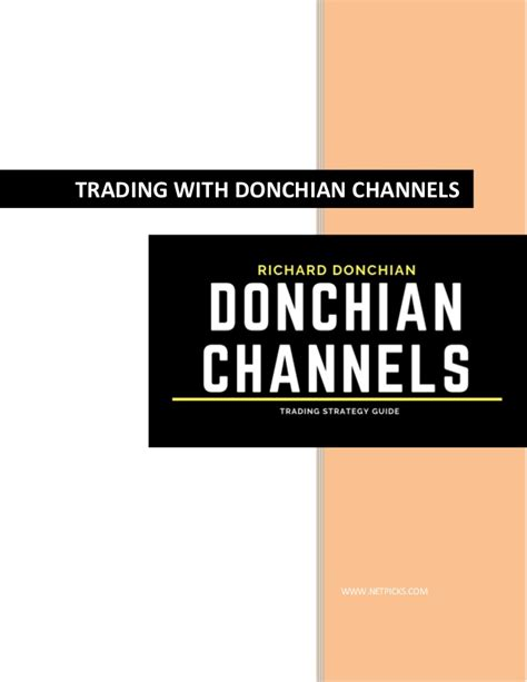Best Donchian Channel Trading Strategies You Can Use Today