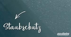 Anti Schling Napf Selber Machen : anti staub spray selber machen staub vorbeugen dank antistatik effekt ~ Watch28wear.com Haus und Dekorationen