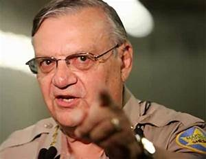 Sheriff Arpaio: Executive Order or Not, 'I Won't Surrender ...