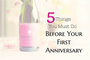 5 things you must do before your first anniversary With things to do for wedding anniversary