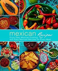 Cookbooks List  Recently Released  U0026quot Mexican U0026quot  Cookbooks
