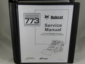 Bobcat Skid Steer Loader 773 Service Repair Manual 6900092